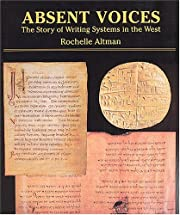 Absent Voices: The Story of Writing Systems…