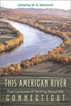 This American River: Five Centuries of…