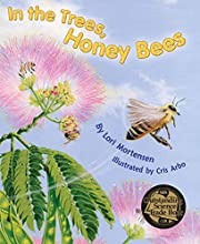 In the Trees, Honey Bees! av Lori Mortensen