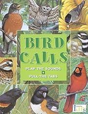 Bird Calls (Hear and There Books) por Frank…