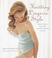 Knitting Lingerie Style: More Than 30 Basic…