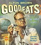 Good Eats: The Early Years por Alton Brown