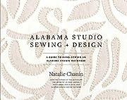Alabama Studio Sewing Design: A Guide to…