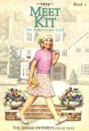 Meet Kit: An American Girl 1934 (The…