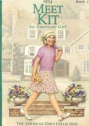 Meet Kit: An American Girl : 1934 (American…