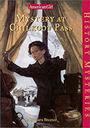 Mystery at Chilkoot Pass (American Girl…