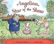 Angelina, Star of the Show (Angelina…