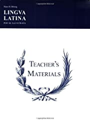 Lingua Latina - Teacher's Materials/Key –…