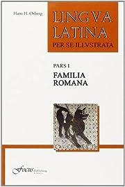Lingua Latina per se Illustrata, Pars I:…