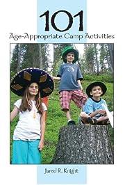 101 age-appropriate camp activities av Jared…