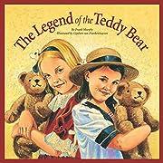 The Legend of the Teddy Bear (Myths,…