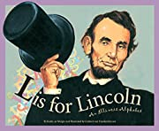 L Is for Lincoln: An Illinois Alphabet…