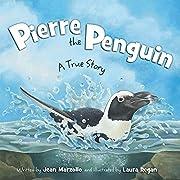 Pierre the Penguin: A True Story av Jean…