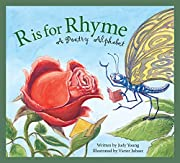 R is for Rhyme: A Poetry Alphabet por Judy…