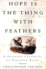 Hope Is the Thing with Feathers: A Personal…