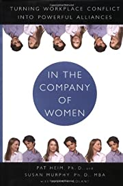 In the Company of Women: Turning Workplace…
