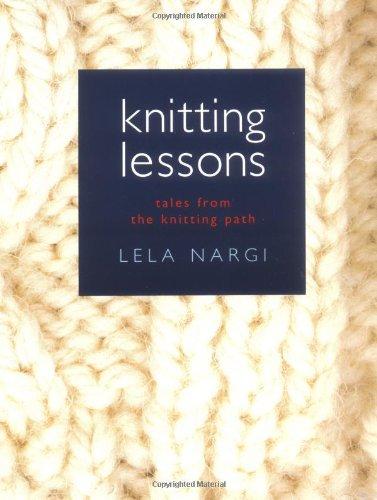 Knitting Lessons, Nargi, Lela
