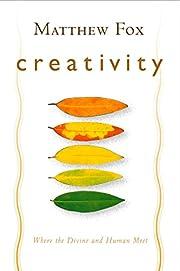 Creativity: Where the Divine and Human Meet…