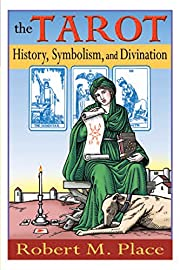 The Tarot: History, Symbolism, and…
