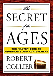 The Secret of the Ages: The Master Code to…