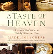 A Taste of Heaven: A Guide to Food and Drink…