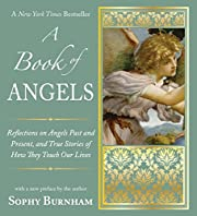 A Book of Angels: Reflections on Angels Past…