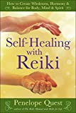 Self-Healing with Reiki: How to Create Wholeness, Harmony & Balance for Body, Mind & Spirit (Book) written by Penelope Quest