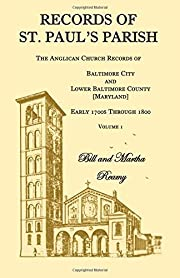 Records of St. Paul's Parish: The Anglican…