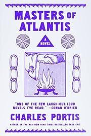 Masters of Atlantis – tekijä: Charles…