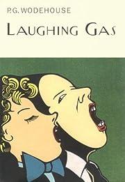 Laughing Gas de P. G. Wodehouse