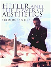 Hitler and the Power of Aesthetics af…