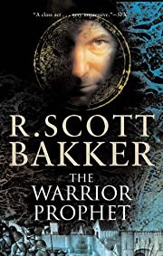 The Warrior Prophet (The Prince of Nothing,…