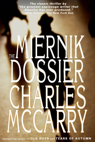 The Miernik Dossier, McCarry, Charles