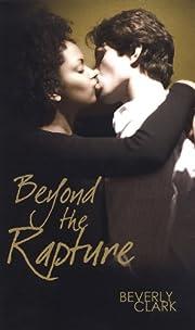 Beyond the Rapture (Love Spectrum Romance)…