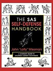The SAS Self-Defense Handbook: A Complete…