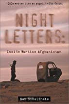 Night Letters: Inside Wartime Afghanistan by…
