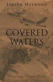 Covered Waters: Tempests of a Nomadic…