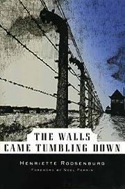 Walls Came Tumbling Down (Common Reader…