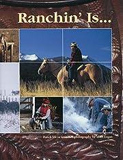 Ranchin' Is por Mike Logan