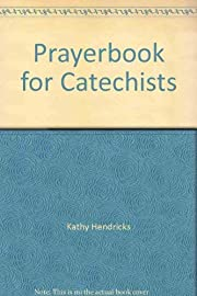 Prayerbook for Catechists por Kathy…