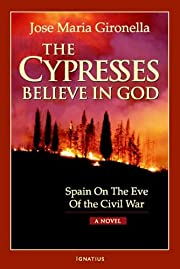 The cypresses believe in God por José…