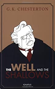 The Well and the Shallows de G. K.…