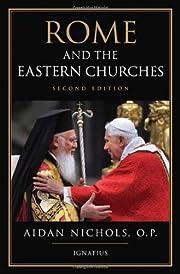 Rome and the Eastern Churches por Aidan…