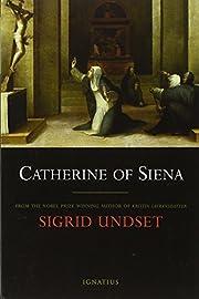 Catherine of Siena af Sigrid Undset
