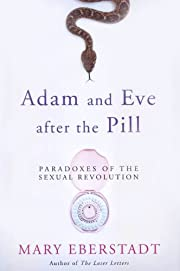 Adam and Eve After the Pill: Paradoxes of…