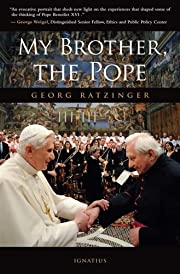 My Brother, The Pope de Georg Ratzinger