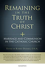 Remaining in the Truth of Christ: Marriage…