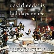 Holidays on Ice av David Sedaris