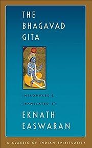 The Bhagavad Gita (Easwaran's Classics of…