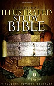 The Holman Illustrated Study Bible: Holman…